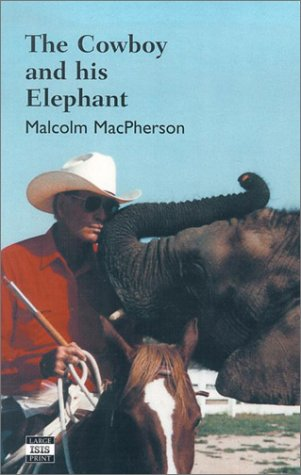 9780753198001: Cowboy and His Elephant, The (Isis (Hardcover Large Print))