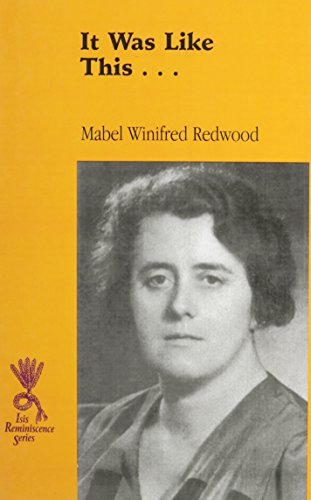 It Was Like This: Redwood, Mabel Winifred