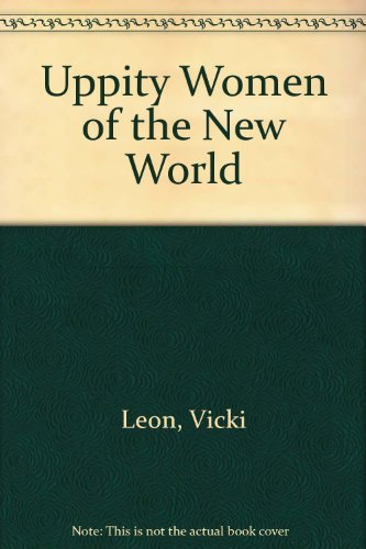 9780753198513: Uppity Women of the New World