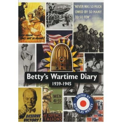 9780753198674: Betty's Wartime Diary 1939-1945 (Reminiscence)