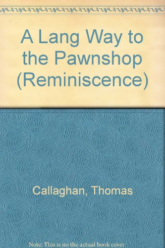 9780753198711: A LANG WAY TO THE PAWNSHOP (REMINISCENCE)