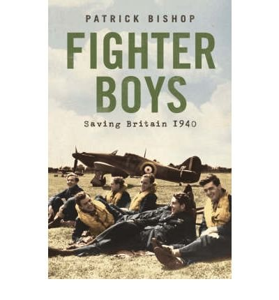 9780753199152: Fighter Boys: Saving Britain 1940