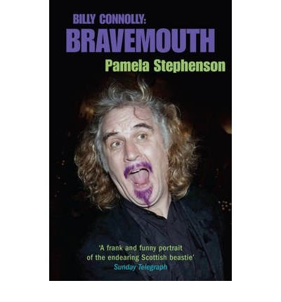 9780753199374: Bravemouth: Living with Billy Connolly