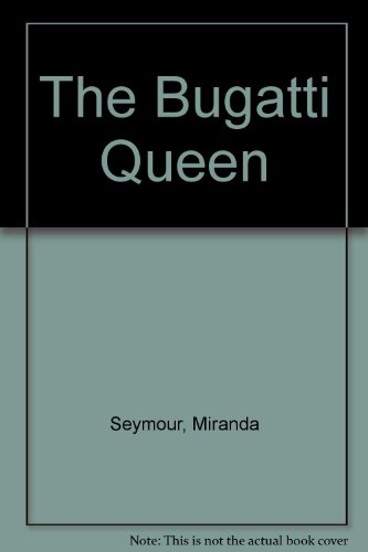 9780753199800: The Bugatti Queen