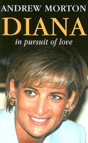 9780753199862: Diana:in Pursuit Of Love