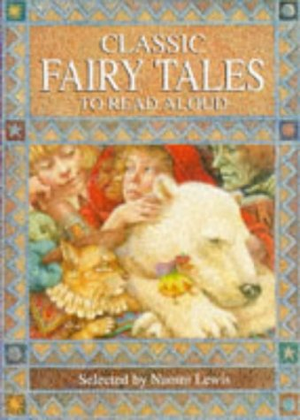 9780753400135: Classic Fairy Tales to Read Aloud (Gift books)