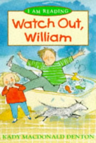 9780753400210: Watch Out, William (I am Reading)