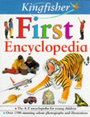 9780753400548: Kingfisher First Encyclopedia