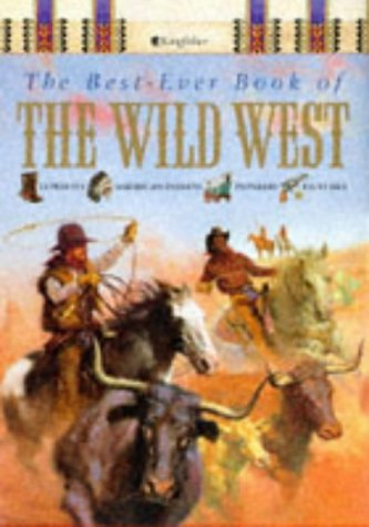 The Best-ever Book of the Wild West: Mike Stotter