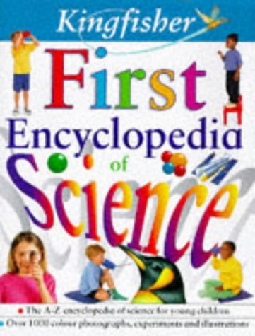 9780753401163: Kingfisher First Encyclopedia of Science