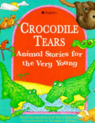9780753401248: Crocodile Tears: Animal Stories for the Very Young (Stories for the Very Young S.)