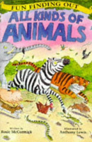 9780753401408: All Kinds of Animals (Fun Finding Out)