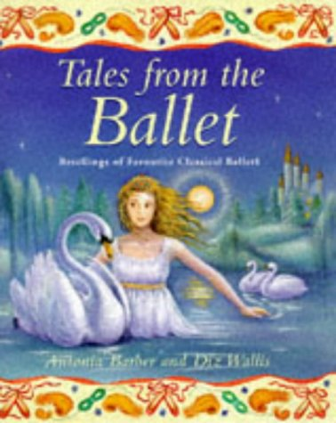 9780753401897: Tales from the Ballet (Gift books)