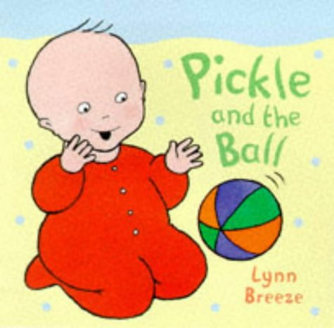 9780753402368: Pickle and the Ball