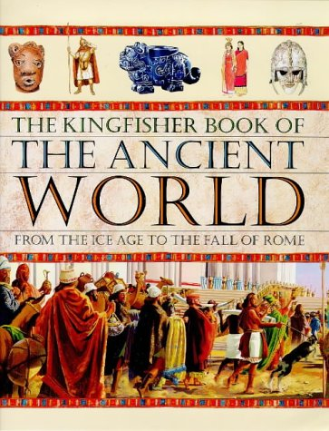 9780753402566: The Kingfisher Book of the Ancient World