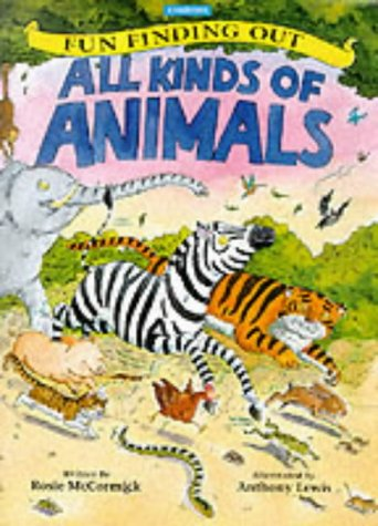 9780753402665: All Kinds of Animals (Fun Finding Out)