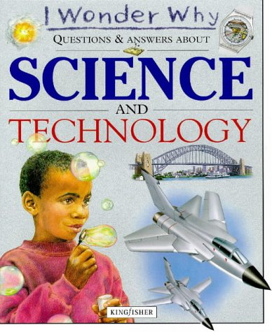 9780753402771: I Wonder Why Questions and Answers About Science and Technology