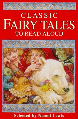 9780753402870: Classic Fairy Tales to Read Aloud (Gift books)
