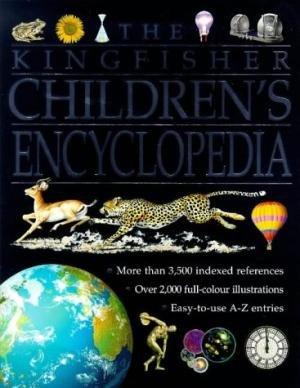 9780753402917: Kingfisher Children's Encyclopaedia