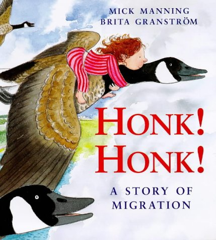 9780753402948: Honk! Honk!: A Story of Migration (Picture Books)