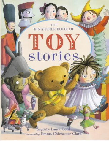 The Kingfisher Book of Toy Stories: Emma Chichester-Clark