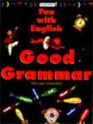 9780753403686: Grammar (Kingfisher Fun with English)