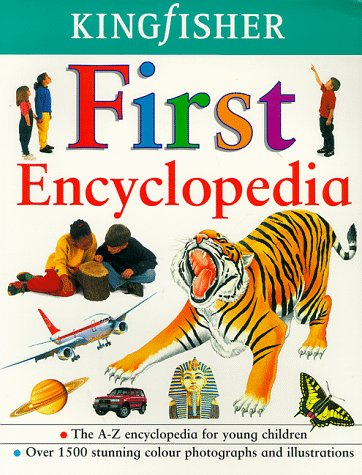 Kingfisher First Encyclopedia: Thomson, Ruth, Civardi, Anne