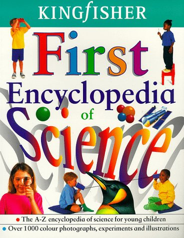 9780753403723: The Kingfisher First Encyclopedia of Science