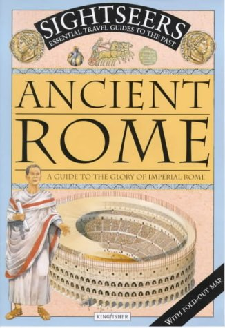 Ancient Rome: A Guide to the Glory of Imperial Rome (Sightseers): Stroud, Jonathan