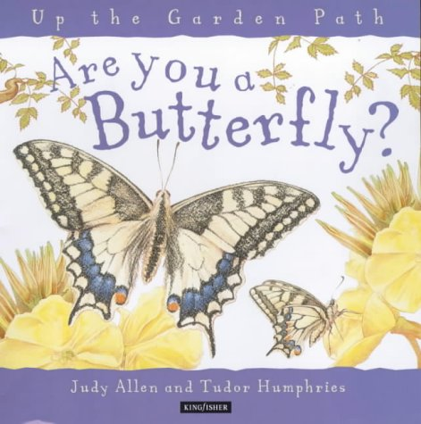 9780753404195: Are You a Butterfly? (Up the Garden Path)