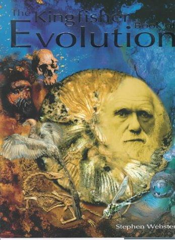 The Kingfisher Book of Evolution: Stephen Webster