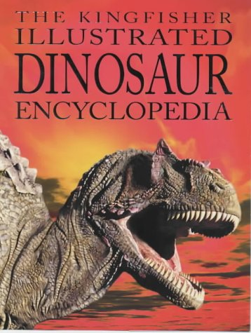 9780753405369: The Kingfisher Illustrated Dinosaur Encyclopedia