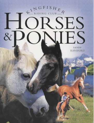9780753405437: Horses and Ponies (Kingfisher Riding Club)