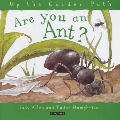 Are You an Ant? (Up the Garden Path): Allen, Judy