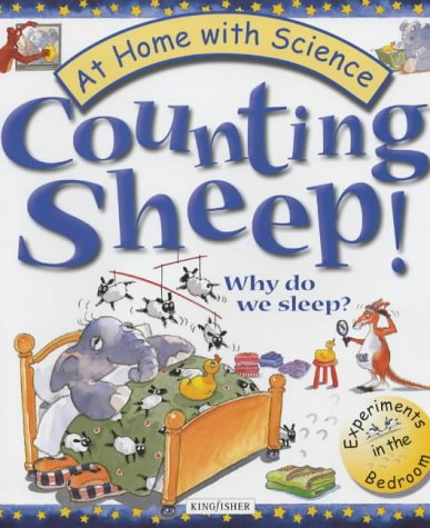 9780753405598: Counting Sheep!: Why Do We Sleep? (At Home with Science)
