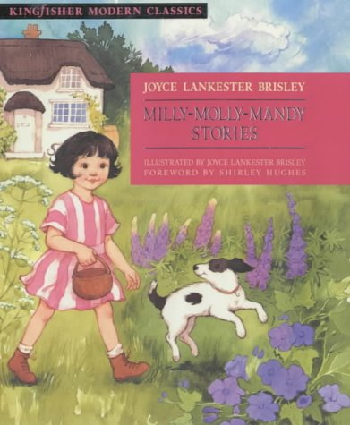 9780753405932: Milly-Molly-Mandy Stories (Kingfisher Modern Classics)