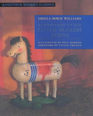 9780753405949: Adventures of the Little Wooden Horse (Kingfisher Modern Classics)