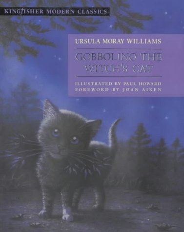 Gobbolino the Witch's Cat (Kingfisher Modern Classics): Ursula Moray Williams