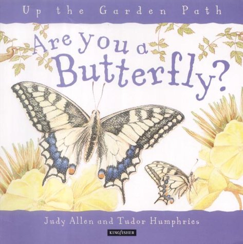9780753406670: Are You a Butterfly? (Up the Garden Path)