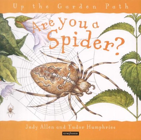 9780753406694: Are You a Spider? (Up the Garden Path)