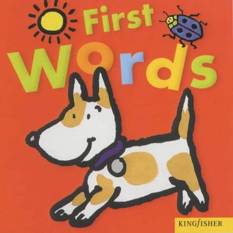 9780753406984: First Words (Kingfisher Board Books)