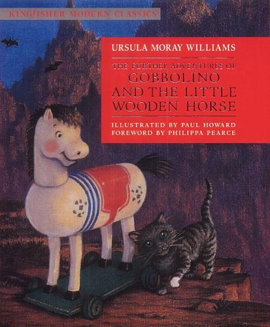 9780753407141: The Further Adventures of Gobbolino and the Little Wooden Horse (Kingfisher Modern Classics)