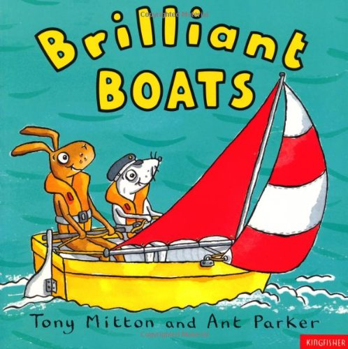 Brilliant Boats (Amazing Machines) (0753407213) by Tony Mitton