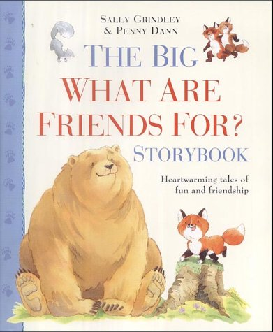 9780753407295: The Big What are Friends For? Storybook