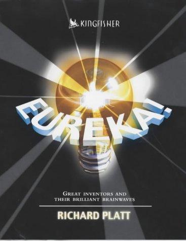 Eureka! (9780753408193) by Richard Platt