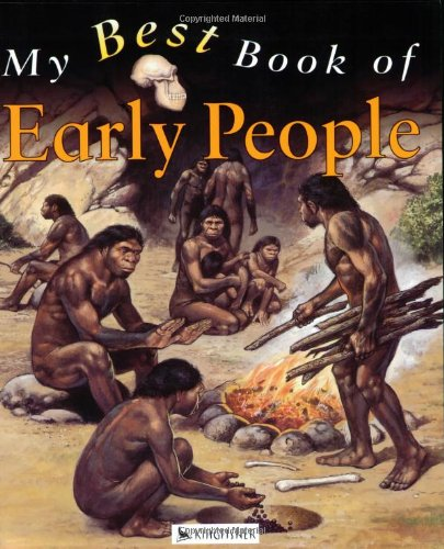 9780753408216: My Best Book of Early People