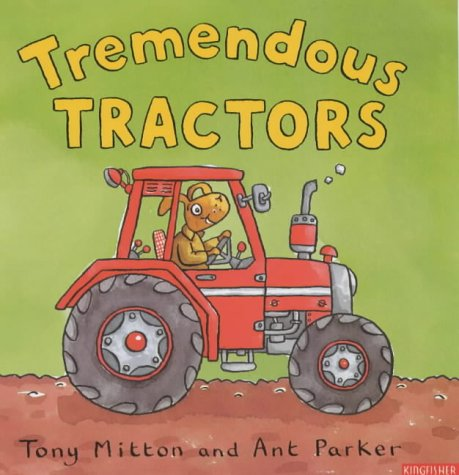 9780753408315: Tremendous Tractors (Amazing Machines)