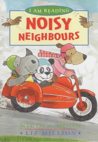 9780753408391: Noisy Neighbours (I Am Reading)