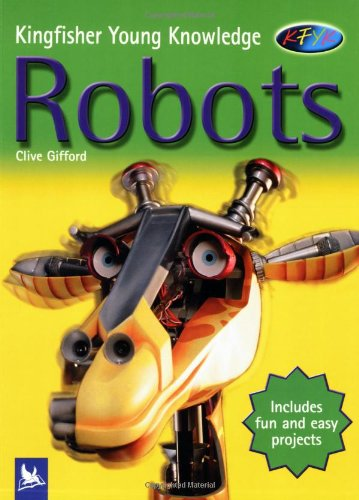 9780753408599: Robots (Kingfisher Young Knowledge)