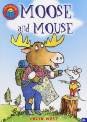 9780753409299: Moose and Mouse (I am Reading)